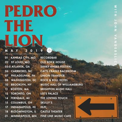 Spring 2019 Tour with Pedro the Lion!
